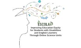 Presentation for ESCOLAR Meetings