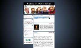 Trastorno por déficit de atención; TDAH.