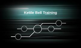 Kettle Bell Training