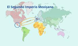 El Segundo Imperio Mexicano