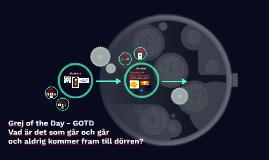 GOTD - vad är det som går och går och aldrig kommer fram til
