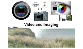 Video/Imaging