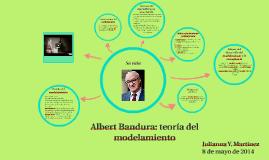 Copy of Albert Bandura: teoría del modelamiento