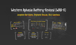 Western Aphasia Battery-Revised (WAB-R)