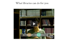 What libraries can do for you!