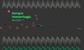 Dengue Hemorrhagic