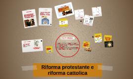 Riforma protestante e riforma cattolica