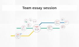 Team essay session