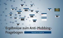 Ergebnisse zum Anti-Mobbing-Fragebogen