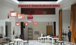 3G6 Séquence 4 : Tyrans de pièces de théâtre