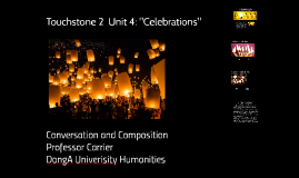 "Touchstone 2 Unit 4 ""Celebrations"""