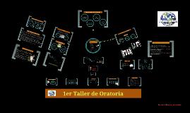 Copy of 1er Taller de Oratoria