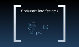 Computer Info Systems Summary