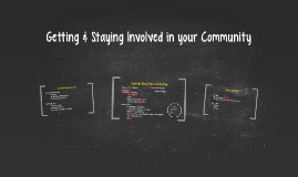 Getting & Staying Involved in your Community