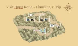 Visit Hong Kong - Planning a Trip