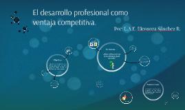 El desarrollo profesional como ventaja competitiva