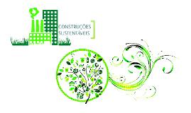 Copy of Construções Sustentáveis
