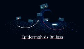 Epidermolysis