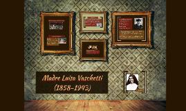 Copy of Madre Luisa Vaschetti  (1858-1943)