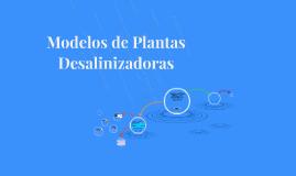 Copy of Modelos de Plantas Desalinizadoras