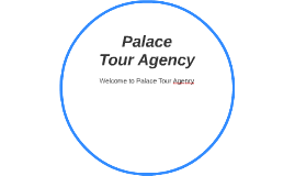 Welcome to Palace Tour Agenry