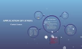 APPLICATION OF LENSES