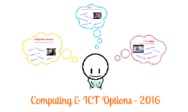 Computing & ICT Options 2013