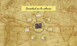 Sociedad en la colonia
