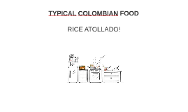 TYPICAL COLOMBIAN FOOD