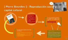 Reproducción social y Capital cultural