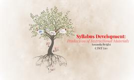 Syllabus Development: Production of Instructional Materials