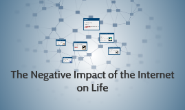 The Impact of Internet on Life