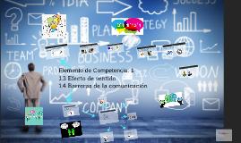 Copy of Elemento de Competencia: 1