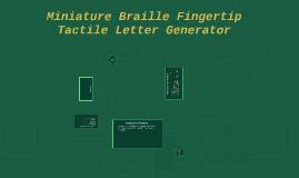 Miniature Braille Fingertip Tactile Letter Generator Portfol