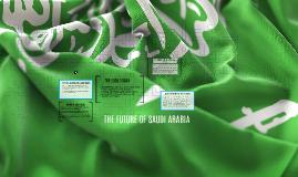 THE FUTURE OF SAUDI ARABIA