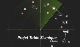 Copy of Projet Table Sismique