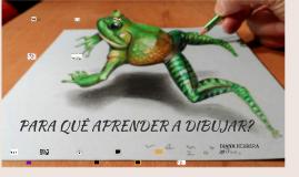Para que aprender a dibujar?