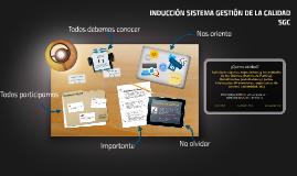 INDUCCIÓN SISTEMA GESTIÓN DE LA CALIDAD