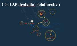 Copy of CO-LAB: trabalho colaborativo