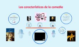 Las caracteristicas de la comedia y el drama
