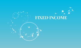 FIXED INCOME