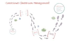 Copy of Conscious Classroom Management