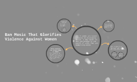 Ban Music That Glorifies Violence Against Women