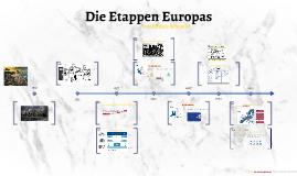 Die Etappen Europas