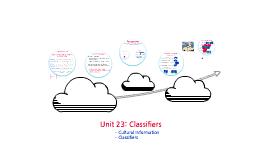 Unit 23: Classifiers