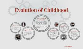 Evolution of Childhood