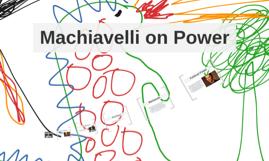 Machiavelli on Power