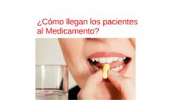 2. Como llegan los pacientes al medicamento