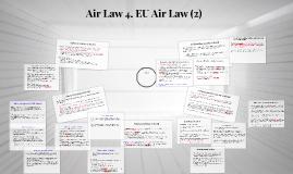 Air Law 4. EU Air Law (2)