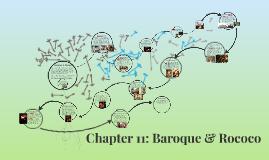 Chapter 11.1 &11.2: Baroque & Rococo